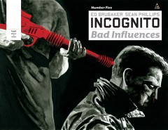 Incognito_Bad_Influences__05