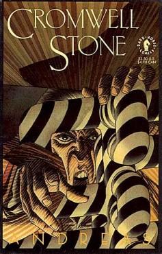 Cromwell Stone av Andreas – tysk serieskapare med djävulsbenådad penna levererar Lovecraftiansk mystik. Hittade serien 1992 som en Dark Horse one-shot och har aldrig sett den sedan dess. Just nu finns den att köpa för en dollar tio cent på My Comic Shop. Gör det! Uppföljare kom 2004 som jag måste skaffa omedelbart.