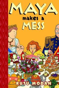 maya-makes-a-mess