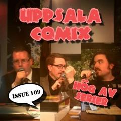 På årets Uppsala Comix kunde man bland mycket annat se Hög av Serier spela in ett avsnitt inför levande publik.
