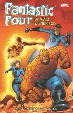 Bra serie av Mark Waid: Fantastic Four by Waid & Wieringo Ultimate Collection Book #1-4