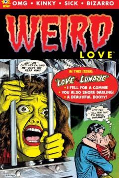 """Något att se fram emot: skräckantolign """"Weird Love"""" med nytryck av skumma saker från 50-talet."""