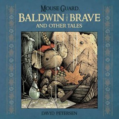 Mouse-Guard-Baldwin-Brave-coverA-df26a