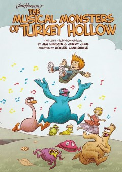 archaia_musical_monsters_of_turkey_hollow_hc